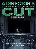 A Director's, Cut: An Abbot Peter Mystery