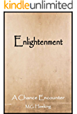Enlightenment, A Chance Encounter