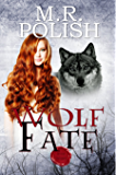 Wolf Fate (Wolf Trilogy Book 3)
