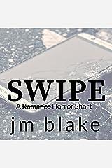 Swipe - a Horror Short: Dreadful Stories, Book 2 Audible Audiobook
