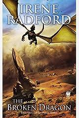 The Broken Dragon: Children of the Dragon Nimbus #2 Mass Market Paperback