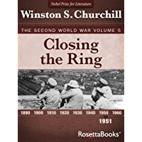 Closing the Ring, 1951 (Winston S. Churchill The Second World Wa Book 5)