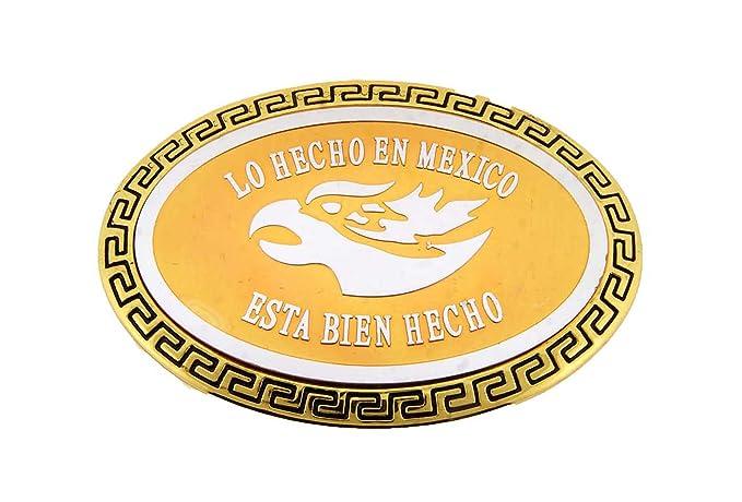 Amazoncom Lo Hecho En Mexico Esta Bien Hecho Belt Buckle Mexican