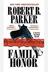 Family Honor (Sunny Randall Book 1) Kindle Edition