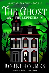 The Ghost and the Leprechaun (Haunting Danielle Book 12) Kindle Edition