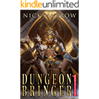 Dungeon Bringer 1: A litRPG Adventure