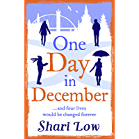 One Day in December: A feel good festive read from the No1 bestselling author (A Winter Day Book)