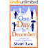 One Day in December: From the No1 Bestselling Author (A Winter Day Book)