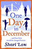 One Day in December: The Christmas read you won't want to put down
