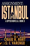 Assignment: Istanbul (A SpyCo Novella Book 3)