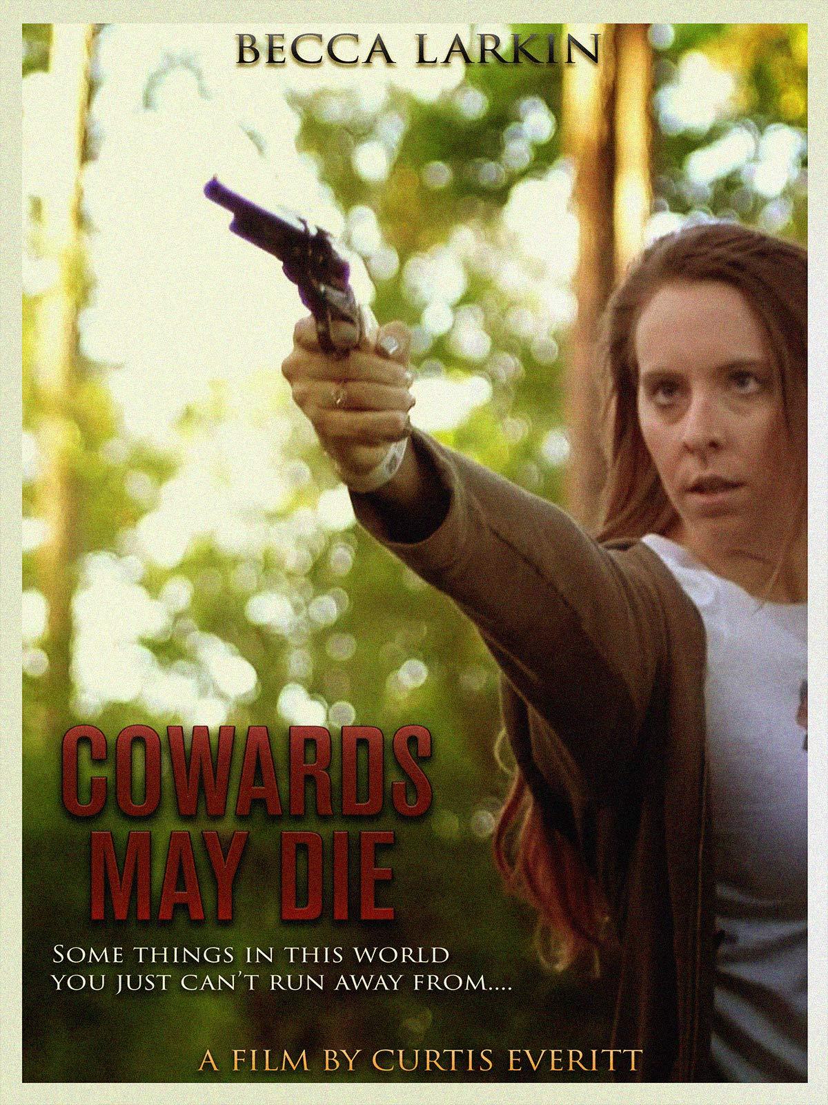 Cowards May Die
