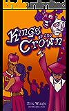 Kings of the Crown