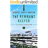 The Remnant Keeper (Telepath Uprising Book 1)