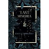 Last Memoria (Memoria Duology Book 1)
