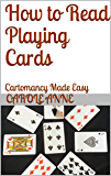 How to Read Playing Cards: Cartomancy Made Easy
