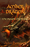 Amber Dragon (Dragon Chronicles Book 2)