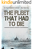The Fleet That Had To Die
