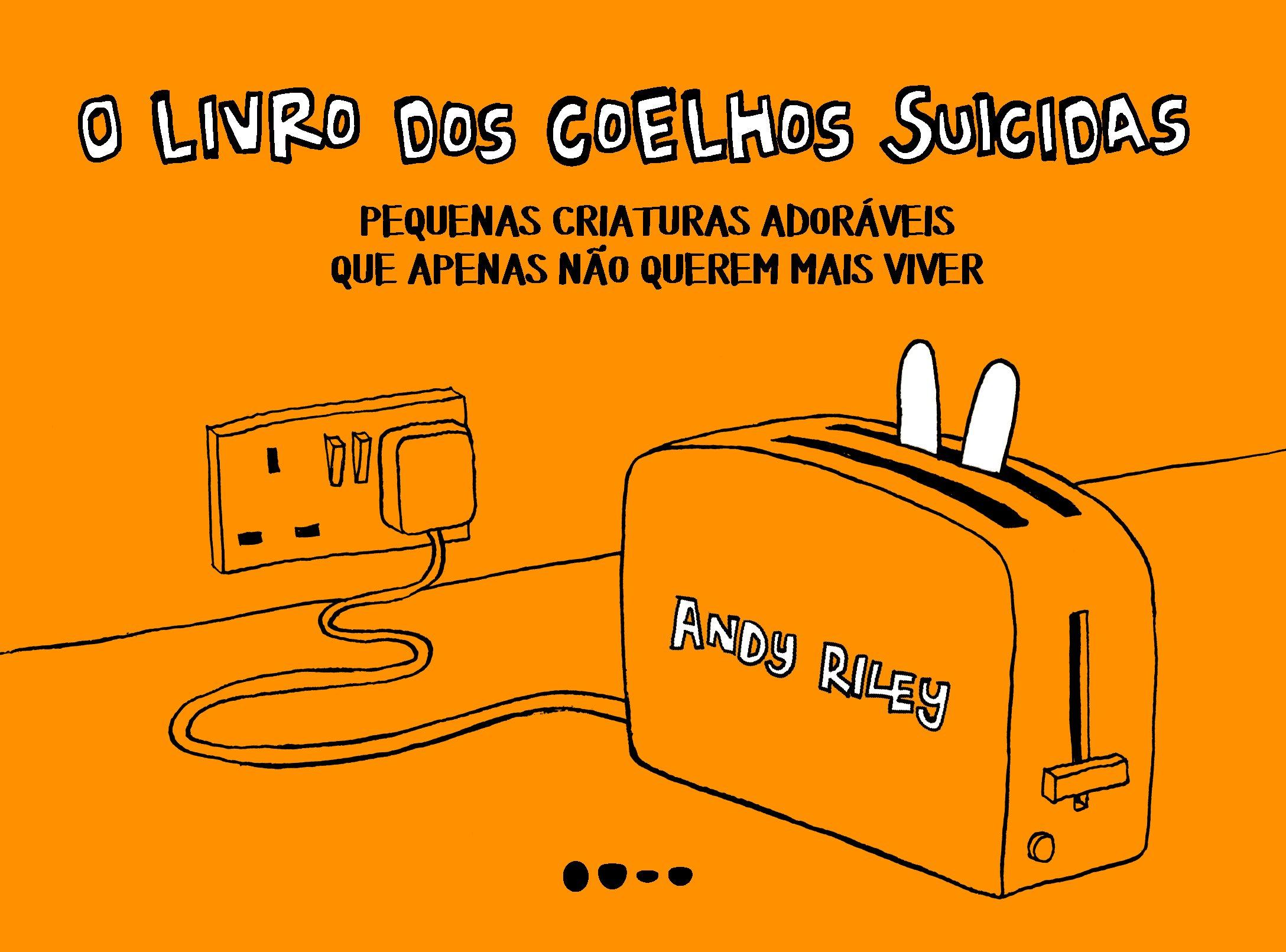O Livro dos Coelhos Suicidas