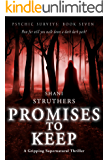 Psychic Surveys Book Seven: Promises to Keep: A Gripping Supernatural Thriller