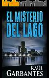 El Misterio del Lago (El caso de Blue Lake nº 2)