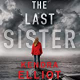 The Last Sister: Columbia River, Book 1