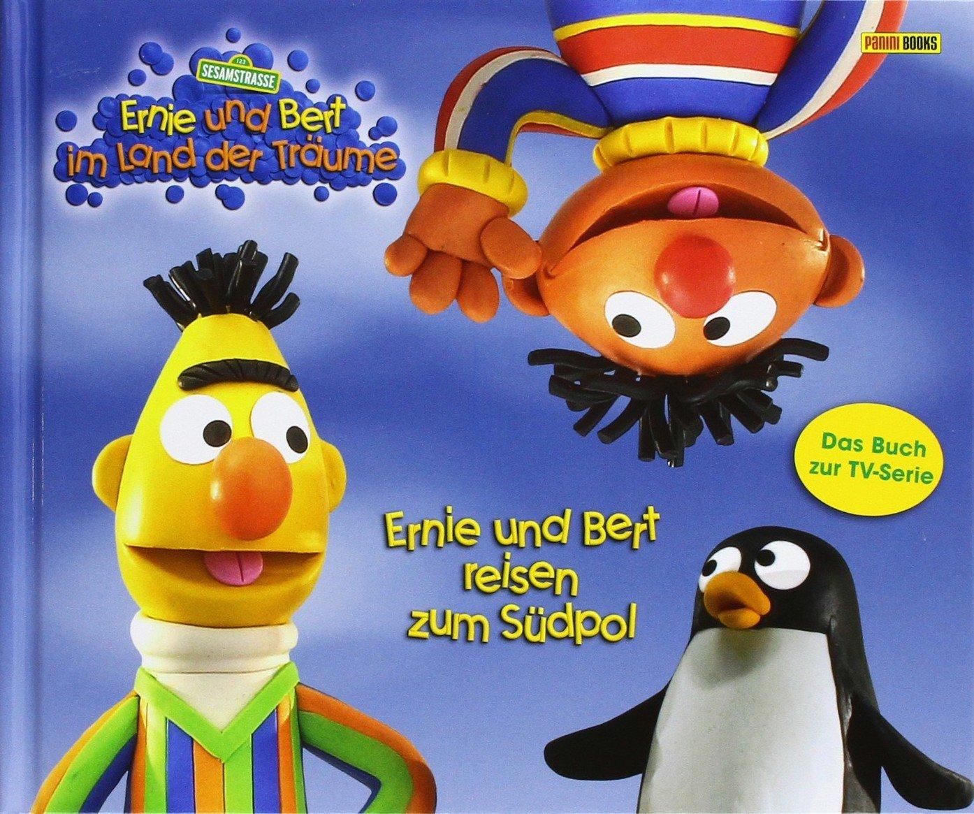 Sesamstraße Geschichtenbuch, Ernie und Bert im Land der Träume, Bd. 1: Ernie und Bert reisen zum Südpol