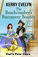 The Beachcomber's Buccaneer Bounty: Moon Mist Manor Book 3 (Cat's Paw Cove 14) Kindle Edition