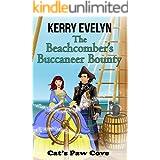 The Beachcomber's Buccaneer Bounty: Moon Mist Manor Book 3 (Cat's Paw Cove 14)