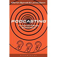 Podcasting: The Audio Media Revolution