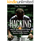Hacking:Step by Step Beginner's Guide to Start Hacking Computer Systems Within Hours (Encryption, Hacking, Security)