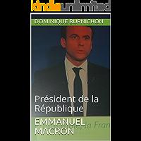 Emmanuel MACRON: Président de la République (French Edition)