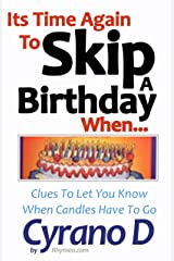 Its Time Again To Skip A Birthday When Kindle Edition