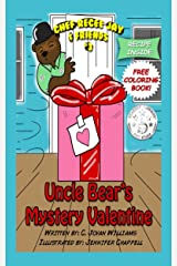 Uncle Bear's Mystery Valentine (Chef ReCee Jay & Friends Book 3) Kindle Edition