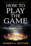 How to Play the Game: What Every Sports Attorney