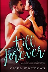 Till Forever (Our Forever Book 2) Kindle Edition