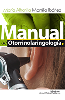 Manual de otorrinolaringología (Spanish Edition)
