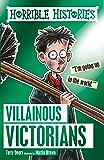 Horrible Histories: Villainous Victorians