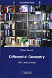 Differential Geometry: 1972 Lecture Notes: Volume 5 (Lecture Notes Series)