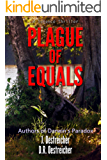 Plague of Equals: A science thriller of international disease, politics and drug discovery. (Pandemic Mysteries Book 2)