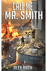 Call Me Mr. Smith (The Fallen World Book 6) Kindle Edition