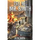Call Me Mr. Smith (The Fallen World Book 6)