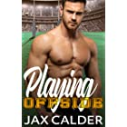 Playing Offside: A M/M enemies to lovers sports romance (Sporting Secrets Book 1)