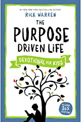 The Purpose Driven Life Devotional for Kids Kindle Edition