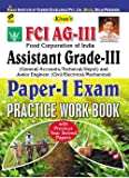 FCI AG-III Food Corporation of India Assistant Grande-III (General/ Accounts/ Technical/ Depot) and Junior Engineer (Civil/ Electrical/ mechanical) Paper-I Exam Practice Work Book (English) - 1284