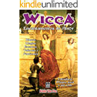 Wicca - Encantamentos de Amor