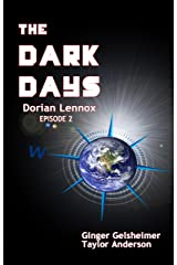 The Dark Days: Dorian Lennox - Episode 2 Kindle Edition
