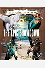 The Epic Showdown (The Branchview Book 2) Kindle Edition