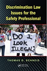 Discrimination Law Issues for the Safety Professional (Occupational Safety & Health Guide Series) Kindle Edition