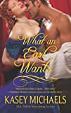 What an Earl Wants (The Redgraves Book 1)
