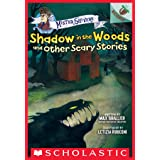 Shadow in the Woods and Other Scary Stories: An Acorn Book (Mister Shivers #2)